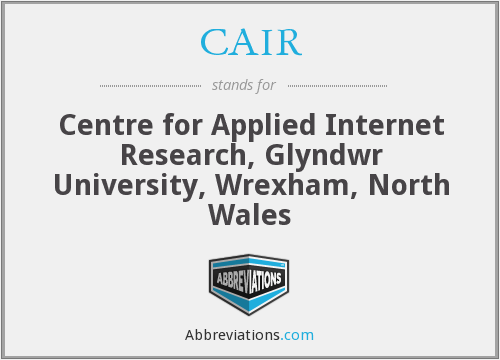 CAIR - Centre for Applied Internet Research, Glyndwr University, Wrexham, North Wales