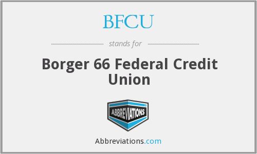 BFCU - Borger 66 Federal Credit Union