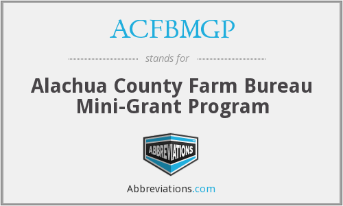 ACFBMGP - Alachua County Farm Bureau Mini-Grant Program