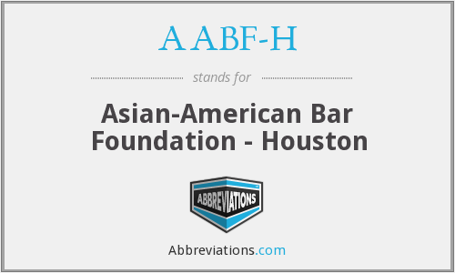 AABF-H - Asian-American Bar Foundation - Houston