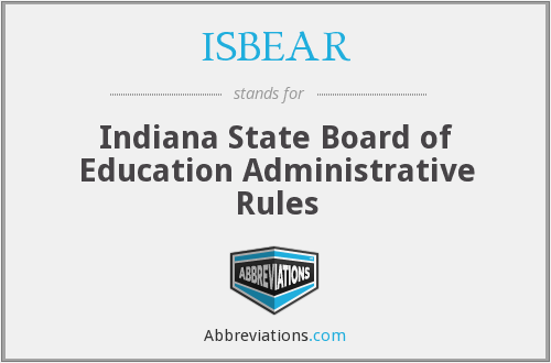 ISBEAR - Indiana State Board of Education Administrative Rules