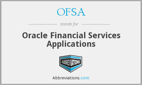 OFSA - Oracle Financial Services Applications
