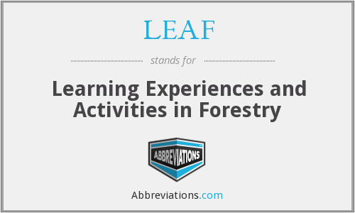 LEAF - Learning Experiences and Activities in Forestry