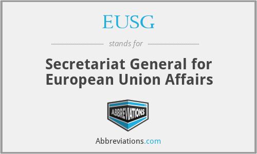 EUSG - Secretariat General for European Union Affairs