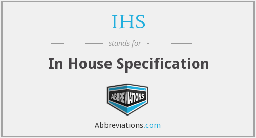 IHS - In House Specification