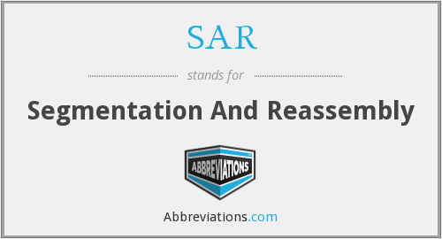 SAR - Segmentation And Reassembly