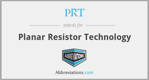 PRT - Planar Resistor Technology