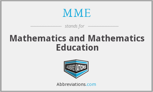 MME - Mathematics and Mathematics Education