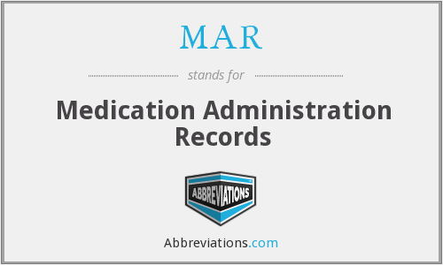 MAR - Medication Administration Records