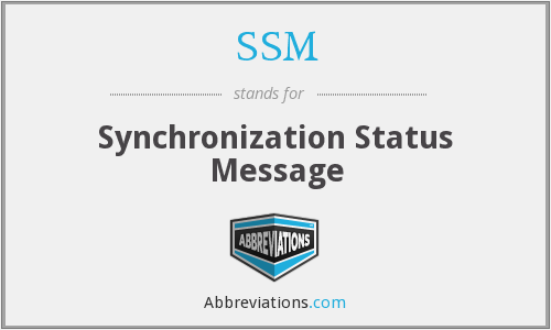 SSM - Synchronization Status Message