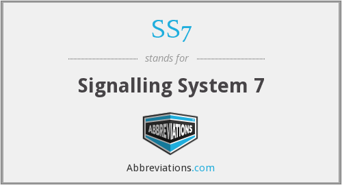 SS7 - Signalling System 7