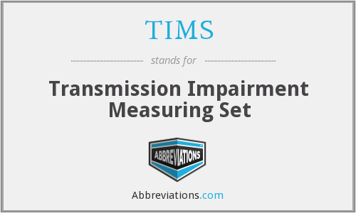 TIMS - Transmission Impairment Measuring Set