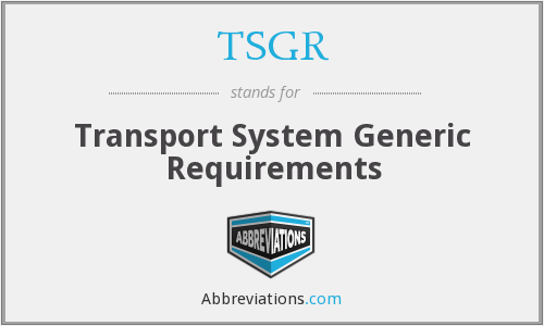 What does TSGR stand for?