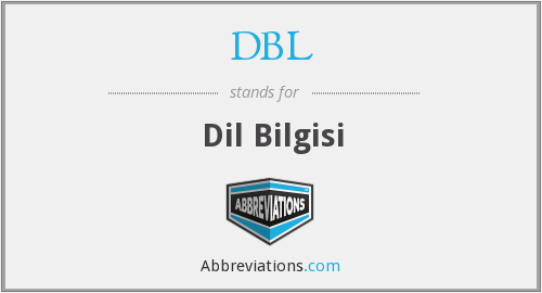 DBL - Dil Bilgisi