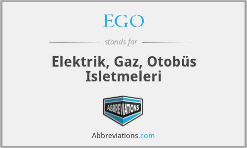 EGO - Elektrik, Gaz, Otobüs Isletmeleri