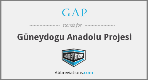 GAP - Güneydogu Anadolu Projesi