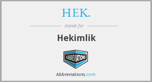 What does HEK. stand for?