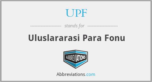 UPF - Uluslararasi Para Fonu