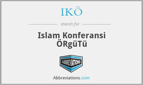 IKÖ - Islam Konferansi ÖRgüTü