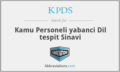 KPDS - Kamu Personeli yabanci Dil tespit Sinavi
