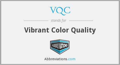 VQC - Vibrant Color Quality