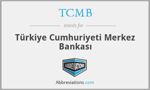 TCMB - Türkiye Cumhuriyeti Merkez Bankası