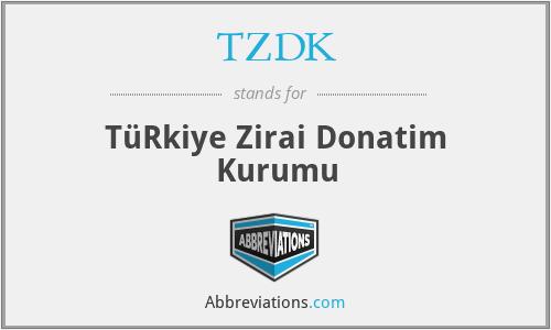 TZDK - TüRkiye Zirai Donatim Kurumu