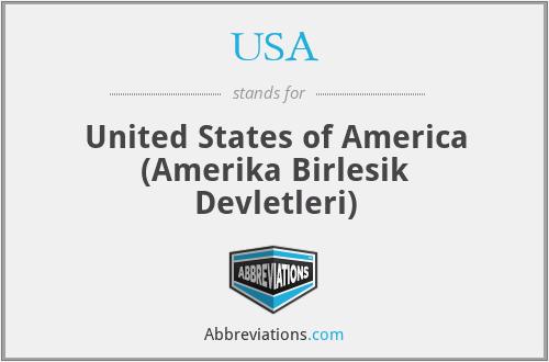 USA - United States of America (Amerika Birlesik Devletleri)