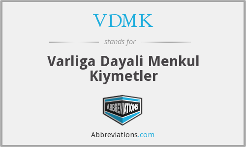 What does VDMK stand for?