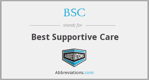 BSC - Best Supportive Care