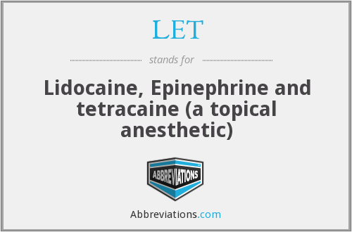 lidocaine epinephrine tetracaine let
