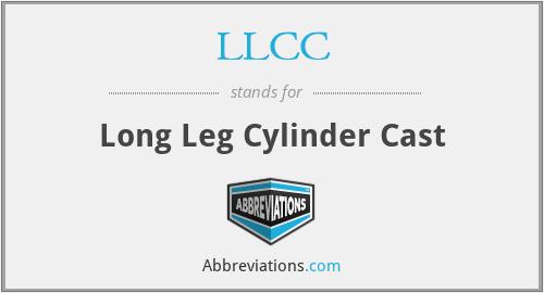 LLCC - Long Leg Cylinder Cast