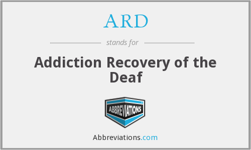 ARD - Addiction Recovery of the Deaf