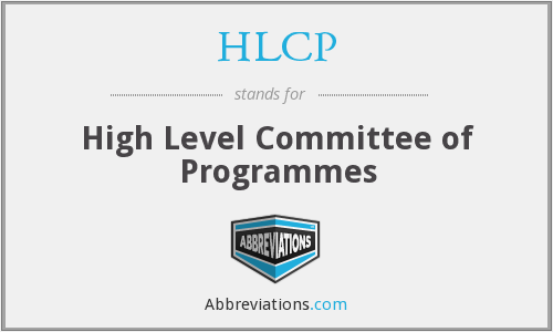 HLCP - High Level Committee of Programmes