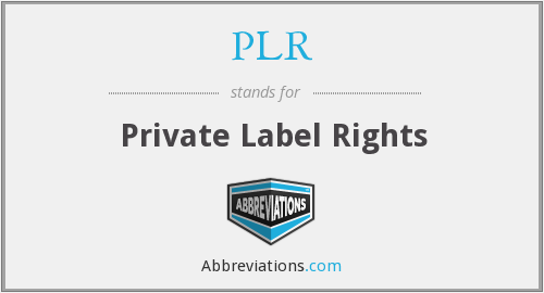 What does PLR stand for?
