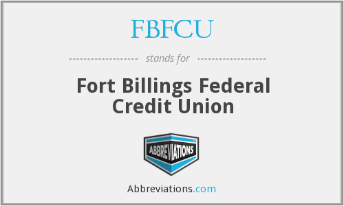 FBFCU - Fort Billings Federal Credit Union
