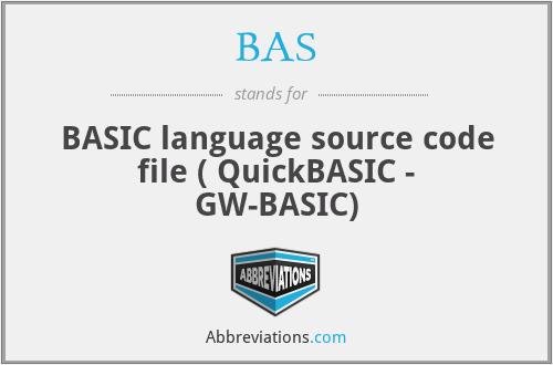BAS - BASIC language source code file ( QuickBASIC - GW-BASIC)