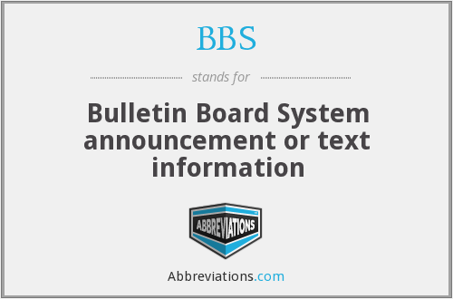 BBS - Bulletin Board System announcement or text information