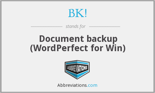 BK! - Document backup (WordPerfect for Win)
