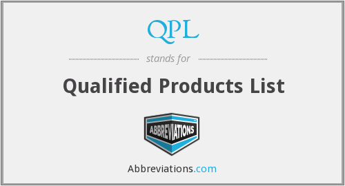 QPL - Qualified Products List