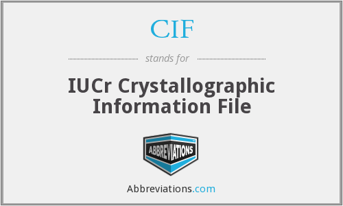 CIF - IUCr Crystallographic Information File
