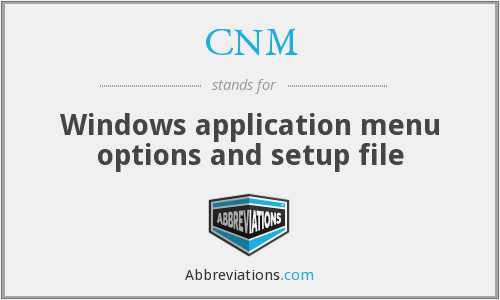CNM - Windows application menu options and setup file