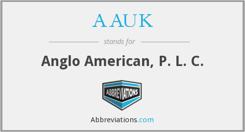 AAUK - Anglo American, P. L. C.
