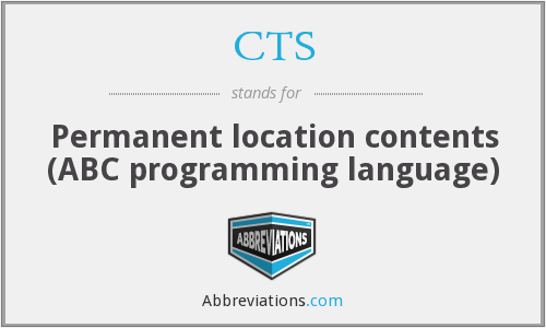 CTS - Permanent location contents (ABC programming language)