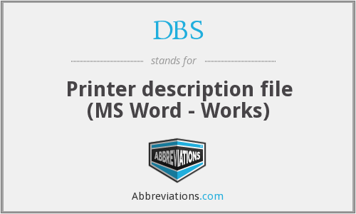DBS - Printer description file (MS Word - Works)