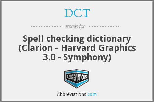 DCT - Spell checking dictionary (Clarion - Harvard Graphics 3.0 - Symphony)