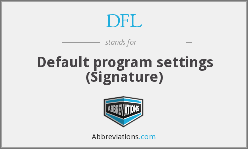 DFL - Default program settings (Signature)