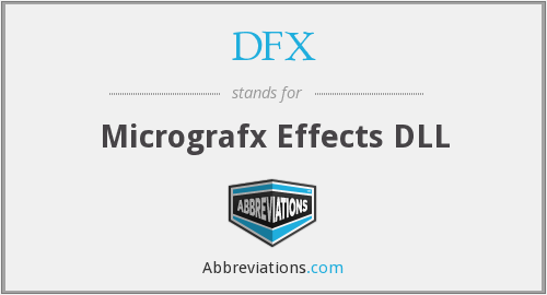 DFX - Micrografx Effects DLL