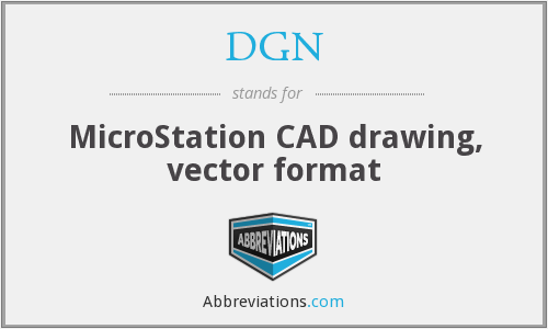 DGN - MicroStation CAD drawing, vector format