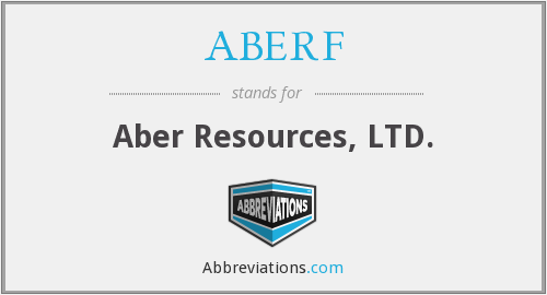 ABERF - Aber Resources, LTD.